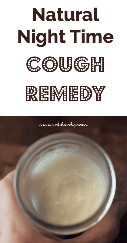 Natural Night Time Cough Remedy - ohlardy.com