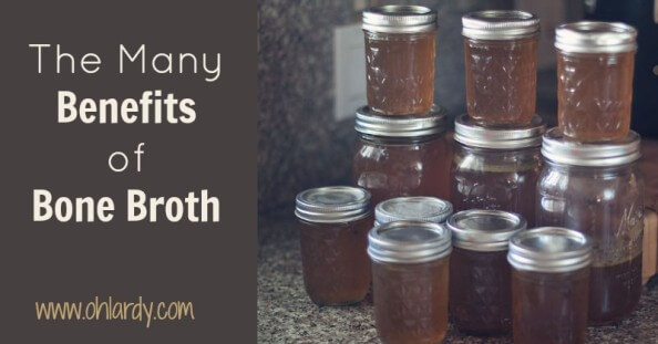 The Many Benefits of Bone Broth - www.ohlardy.com