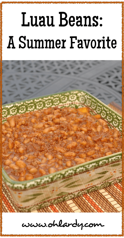 Luau Beans- Baked Beans with Pineapple - Yum!