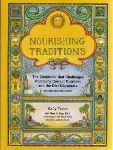 Nourishing Traditions Book - The book that will change your life!