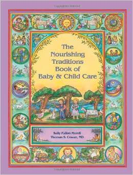 Nourishing Traditions Baby and Child Care