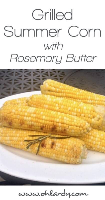 Grilled Summer Corn with Rosemary Butter - www.ohlardy.com
