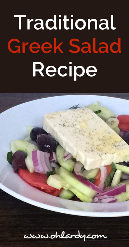 Traditional Greek Salad Recipe - www.ohlardy.com