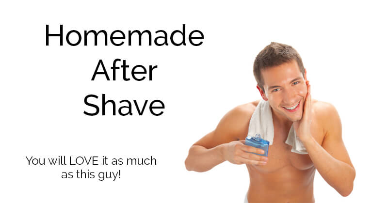 Homemade after shave - ohlardy.com