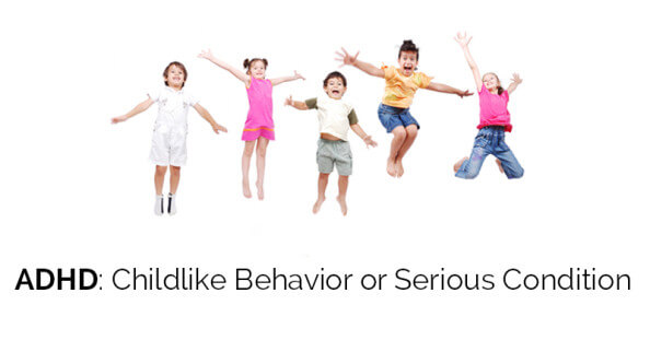 ADHD: Childlike Behavior or Serious Condition - ohlardy.com