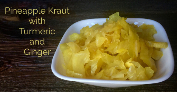 Pineapple Sauerkraut Recipe with Ginger and Turmeric