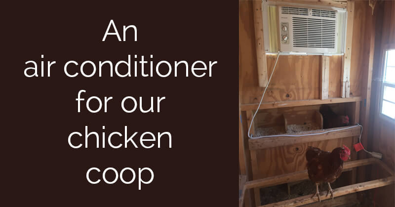 air conditioned chicken coop - ohlardy.com