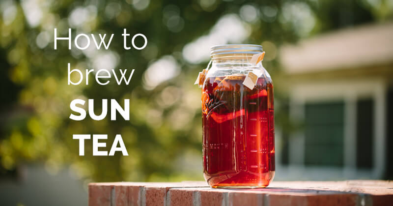How to brew sun tea - ohlardy.com
