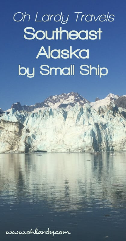 Oh Lardy Travels - Southeast Alaska's Inside Passage by Small Ship