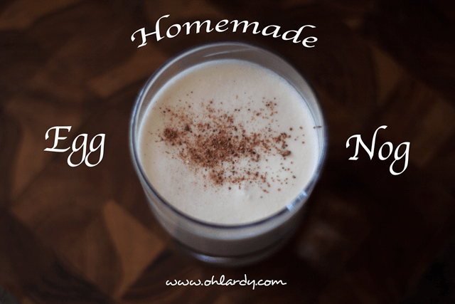 Homemade Egg Nog - ohlardy.com