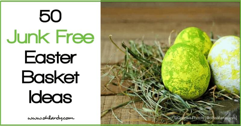 50 junk free easter basket ideas oh lardy easter basket ideas real food negle Image collections