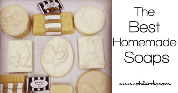 My Favorite Homemade Soaps