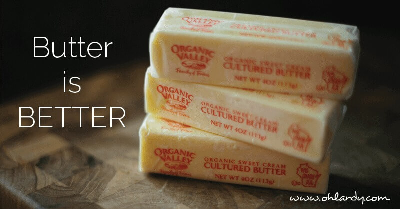 butter is better