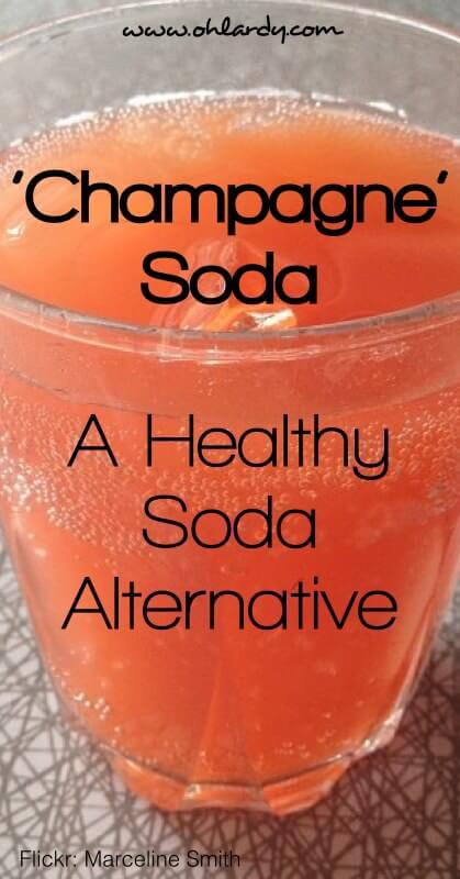 Champagne Soda - a healthy soda alternative