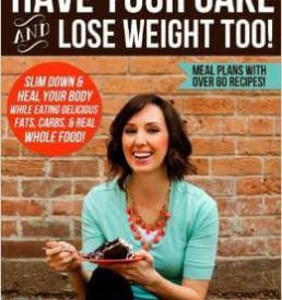 Have Your Cake and Lose Weight Too