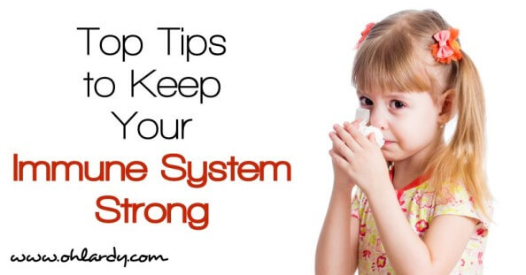 How to Keep Your Immune System Strong - www.ohlardy.com