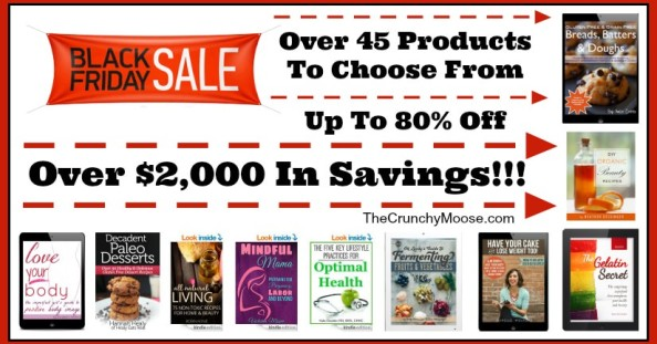 2014 Black Friday Sale: Up to 80% a Variety of Real Food and Healthy Living e-books, courses and more!