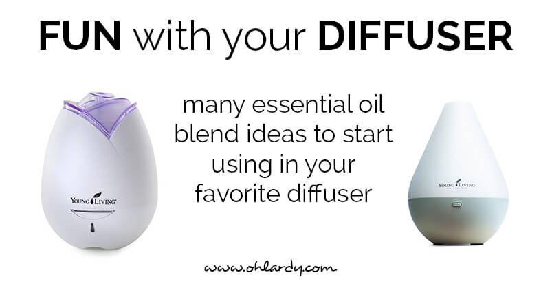 Fun with your Diffuser - ohlardy.com
