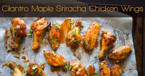 Cilantro Maple Sriracha Chicken Wings Recipe